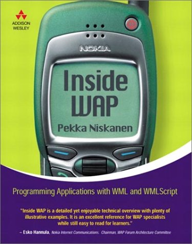 9780201725919: Inside WAP: Programming Applications with WML and WMLScript