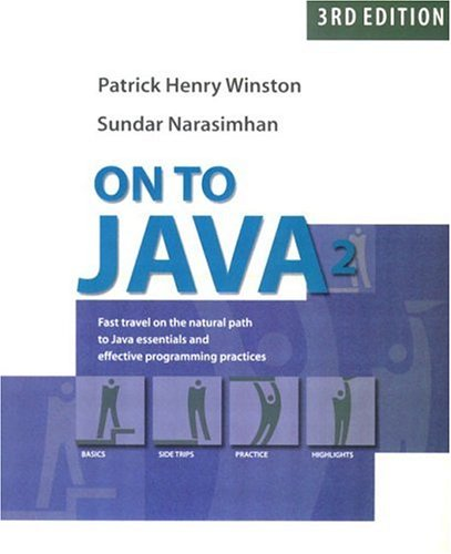 On to Java (3rd Edition) (0201725932) by Patrick Henry Winston; Sundar Narasimhan