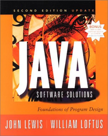 Java Software Solutions: Foundations of Program Design,: John Lewis, William