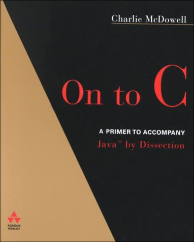 9780201725995: Java by Dissection: Update with C Primer