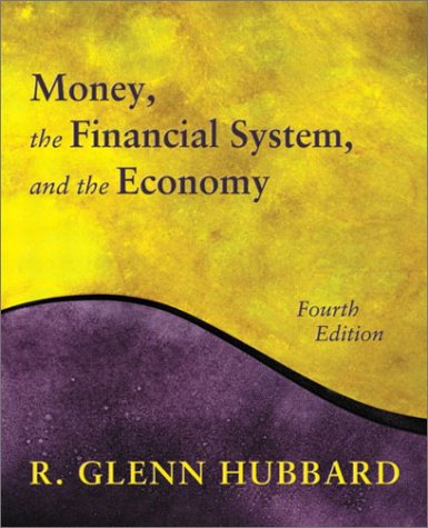 9780201726145: Money, the Financial System, and the Economy (4th Edition)
