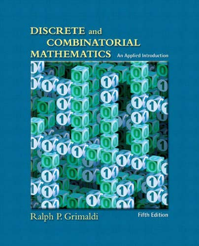 9780201726343: Discrete and Combinatorial Mathematics: An Applied Introduction, Fifth Edition