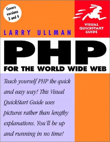 9780201727876: PHP for the World Wide Web (Visual QuickStart Guide)