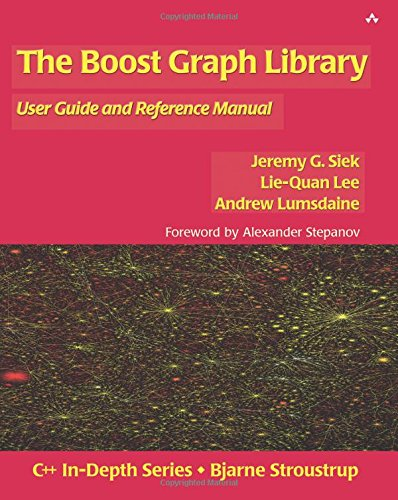 9780201729146: The Boost Graph Library: User Guide and Reference Manual