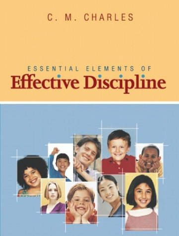 9780201729481: Essential Elements of Effective Discipline