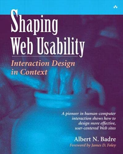 9780201729931: Shaping Web Usability: Interaction Design in Context