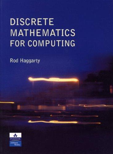 9780201730470: Discrete Mathematics for Computing