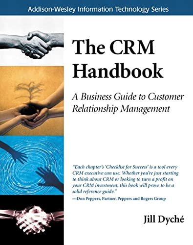 9780201730623: The CRM Handbook: A Business Guide to Customer Relationship Management