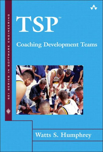 9780201731132: TSP: Coaching Development Teams (The SEI Series in Software Engineering)
