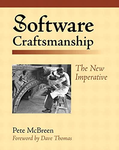 9780201733860: Software Craftmanship: The New Imperative