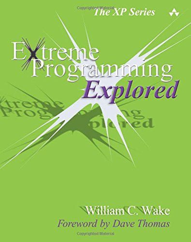9780201733976: Extreme Programming Explored (Xp Series)