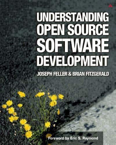 9780201734966: Understanding Open Source Software Development