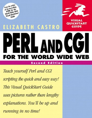 9780201735680: Perl and Cgi for the World Wide Web: Visual Quickstart Guide