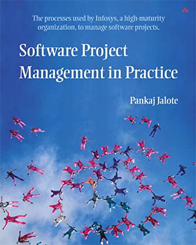 9780201737219: Software Project Management in Practice
