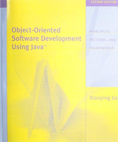Object Oriented Software Development Using Java (2nd: Jia, Xiaoping