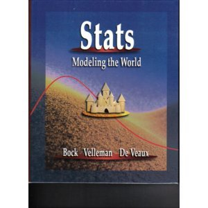 STATS : Modeling the World: Paul F. Velleman;
