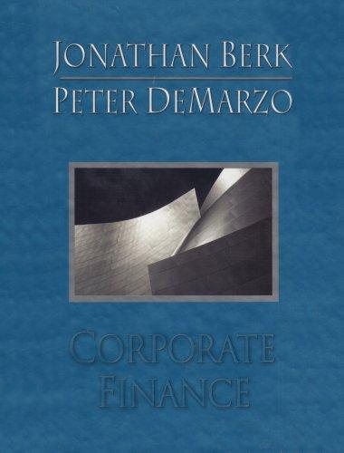 Corporate Finance: Jonathan B. Berk,