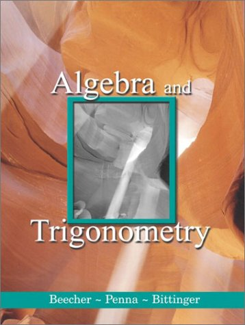 9780201741414: Algebra and Trigonometry