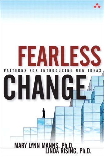 9780201741575: Fearless Change: Patterns for Introducing New Ideas: Introducing Patterns into Organizations