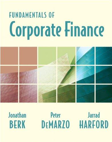 Fundamentals of Corporate Finance: Berk, Jonathan, DeMarzo,