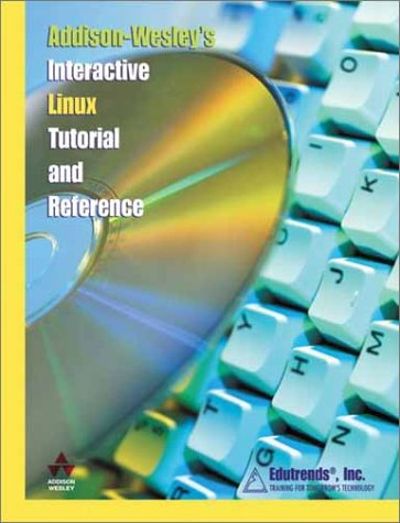 9780201741957: Addison-Wesley's Interactive Linux Tutorial and Reference