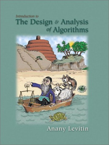 Introduction to the Design & Analysis of: Levitin, Anany V.