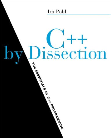 9780201743968: C++ By Dissection