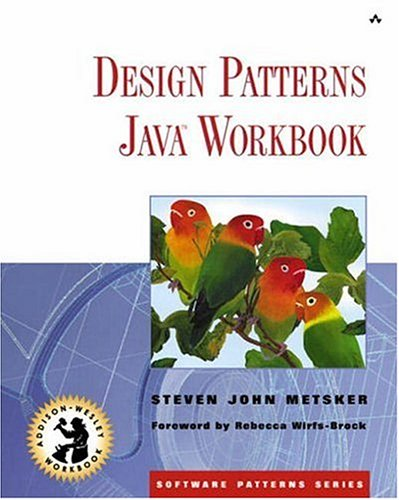 9780201743975: Design Patterns Java (TM) Workbook (Workbook Series)