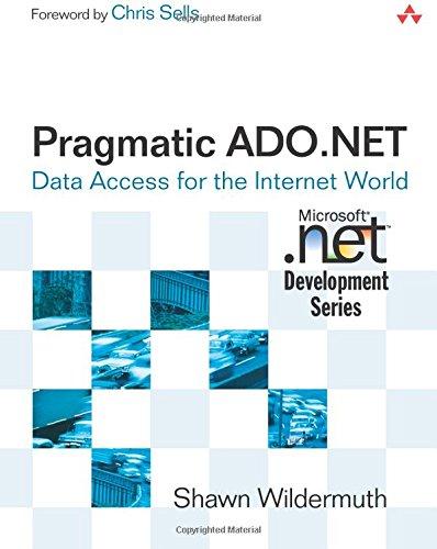 9780201745689: Pragmatic ADO.NET: Data Access for the Internet World (Developmentor Series (Dm))