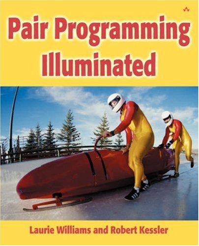 9780201745764: Pair Programming Illuminated