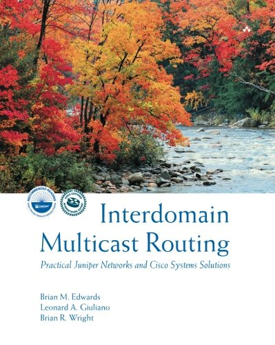 9780201746129: Interdomain Multicast Routing: Practical Juniper Networks and Cisco Systems Solutions: Practical Juniper Networks and Cisco Systems Solutions