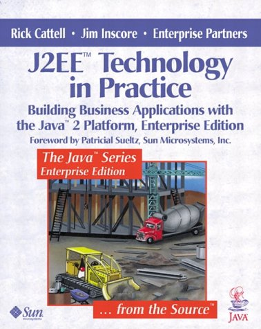 9780201746228: J2EE(tm) Technology in Practice: Building Business Applications with the Java(tm) 2 Platform, Enterprise Edition