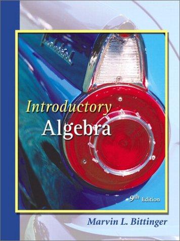 Introductory Algebra 9th: Marvin L. Bittinger
