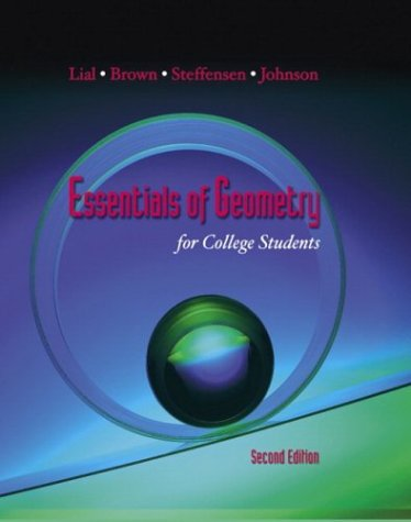 Essentials of Geometry for College Students (2nd: Lial, Margaret L.;