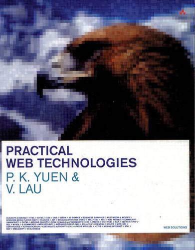 9780201750768: Practical Web Technologies