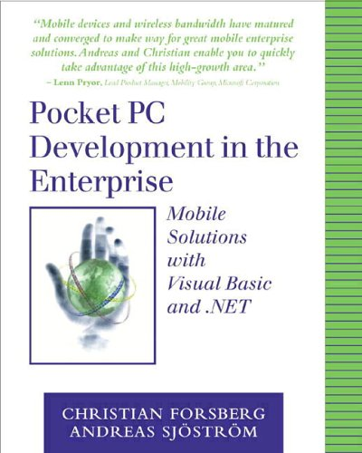 9780201750799: Pocket PC Development in the Enterprise: Mobile Solutions with Visual Basic and .NET