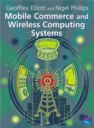 9780201752403: Mobile Commerce and Wireless Computing Systems
