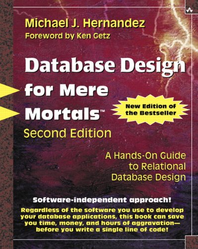 9780201752847: Database Design for Mere Mortals: A Hands-On Guide to Relational Database Design (2nd Edition)