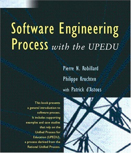 9780201754544: Software Engineering Processes: With the UPEDU