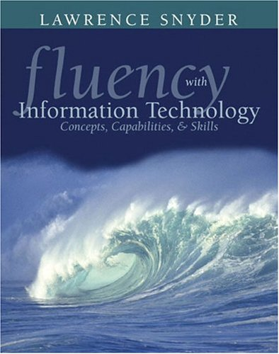 9780201754919: Fluency with Information Technology: Skills, Concepts, and Capabilities