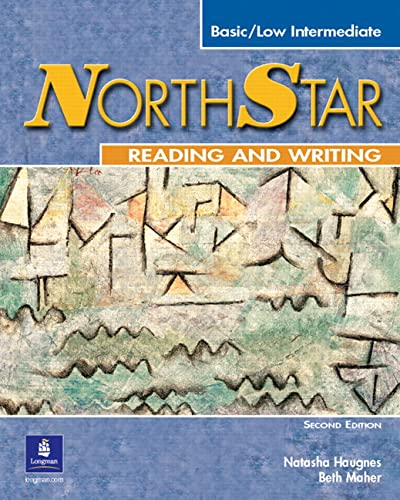 NorthStar: Reading and Writing, Basic / Low Intermediate, 2nd Edition: Natasha Haugnes; Beth ...