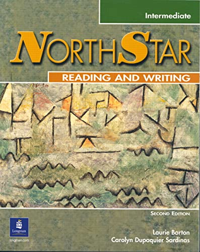 Northstar: Focus on Reading and Writing, Intermediate: Carolyn Dupaquier-Sardinas, Laurie