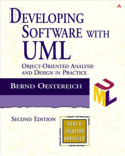 9780201756036: Developing Software with UML: Object-Oriented Analysis and Design in Practice (Object Technology Series)