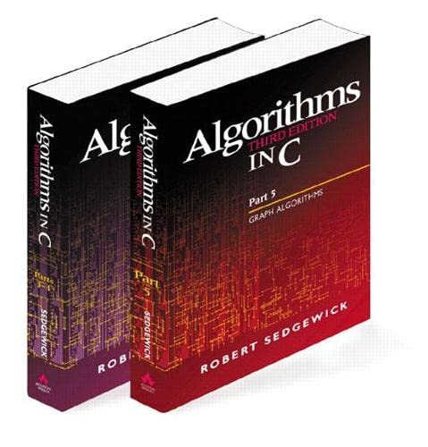 9780201756081: Algorithms in C, Parts 1-5 (Bundle): Fundamentals, Data Structures, Sorting, Searching, and Graph Algorithms (3rd Edition)