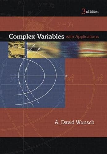 9780201756098: Complex Variables with Applications (3rd Edition)