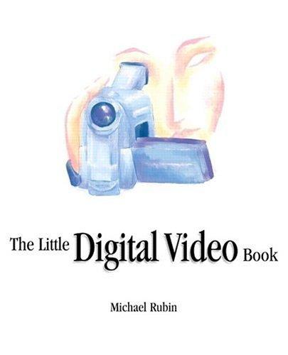 9780201758481: The Little Digital Video Book