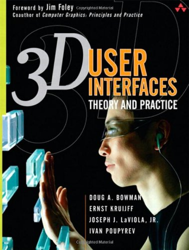 9780201758672: 3D User Interfaces: Theory and Practice