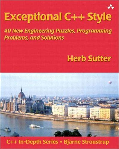 9780201760422: Exceptional C++ Style: 40 New Engineering Puzzles, Programming Problems, and Solutions