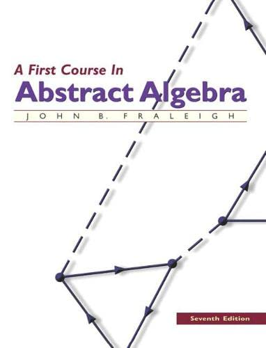9780201763904: A First Course in Abstract Algebra (Featured Titles for Abstract Algebra)