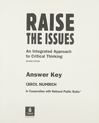 9780201764727: Raise the Issues: Integrated Approach to Critical Thinking: Answer Key